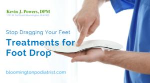 Treatments for Foot Drop